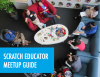 Scratch Educator Meetup Guide